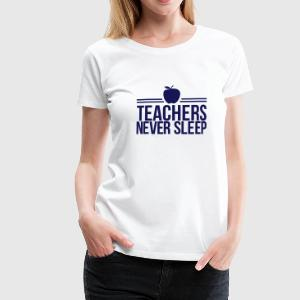 teachers T-Shirts - Women's Premium T-Shirt