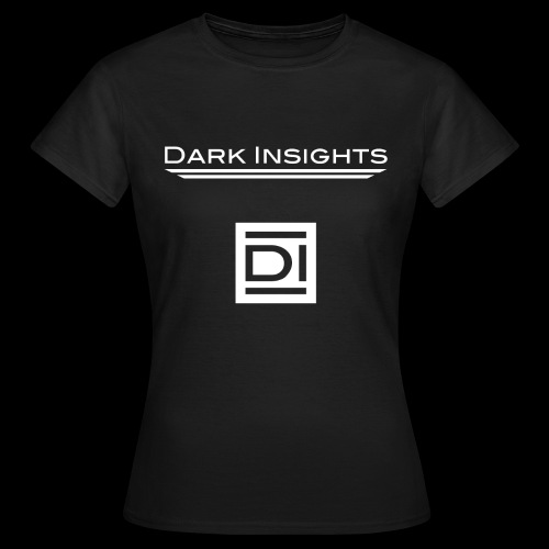 Woman T-Shirt: Dark Insights - Women's T-Shirt