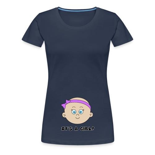 it's a girl - T-shirt Premium Femme