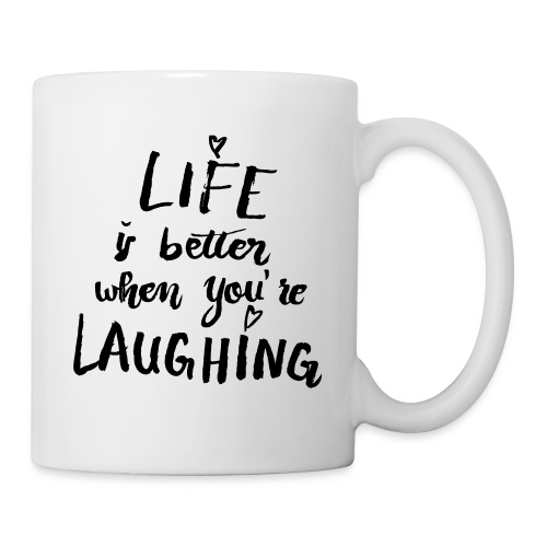 Tasse- Life is better - Tasse