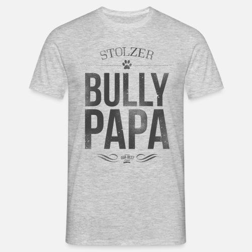 Stolzer Bullypapa - Männer T-Shirt - Männer T-Shirt