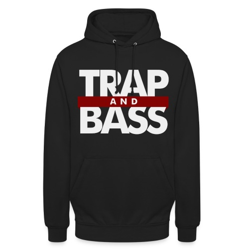 Trap and Bass Womens Hoodie - Unisex Hoodie