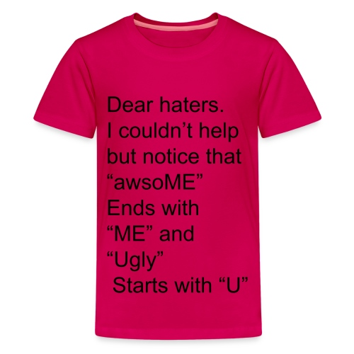 haters t-shirt - Teenage Premium T-Shirt