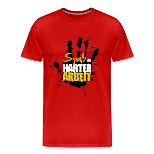 HARTE ARBEIT - Männer Premium T-Shirt