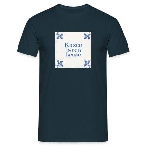 Herenshirt: kiezen is een keuze - Mannen T-shirt