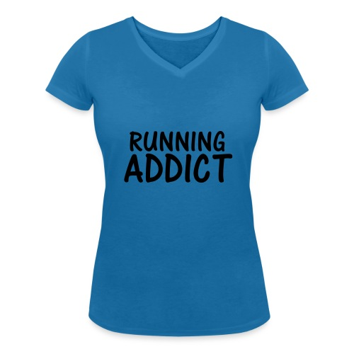 Running Addict - Women's Organic V-Neck T-Shirt by Stanley & Stella