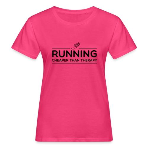 Running Cheaper Than Therapy - Women's Organic T-Shirt