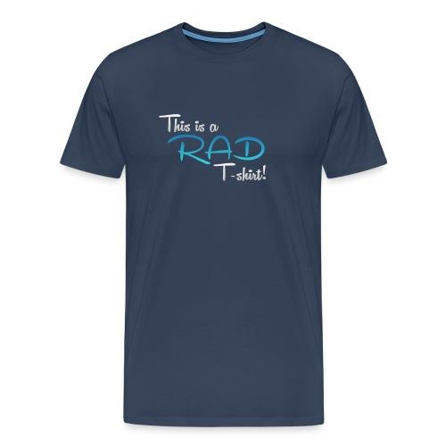 This Is A Rad T-Shirt - Blue - Men's Premium T-Shirt