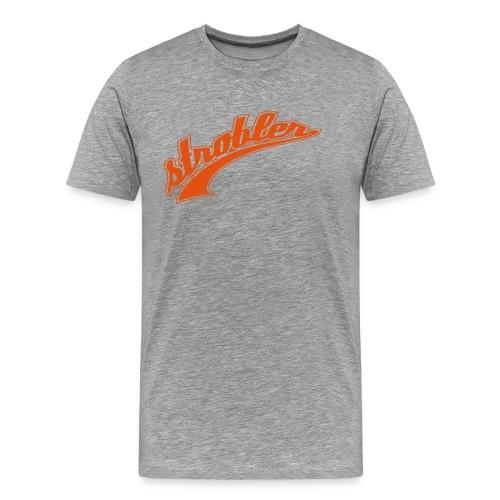 Strobler T-Shirt Kerl - Männer Premium T-Shirt