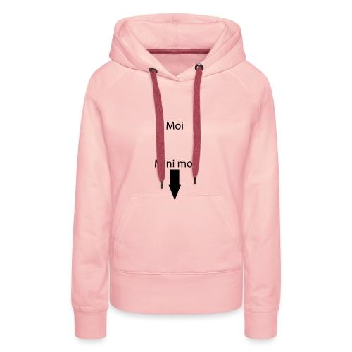 moi - Sweat-shirt à capuche Premium pour femmes