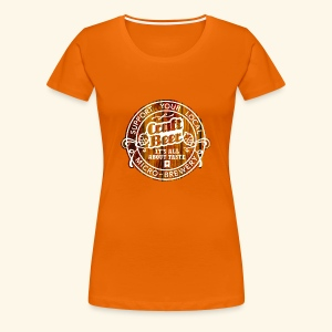 Craft Beer - Frauen Premium T-Shirt