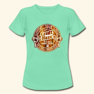 Craft Beer - Frauen T-Shirt