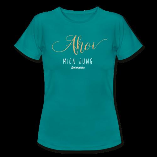 Deichdisko T-Shirt Ahoi mien Jung - Frauen T-Shirt
