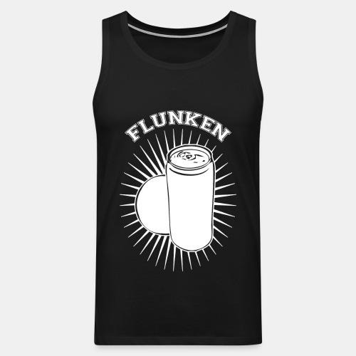 Flunken! - Männer Premium Tank Top