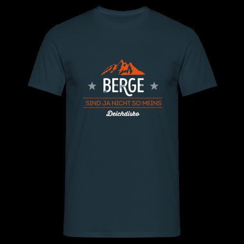Deichdisko T-Shirt Berge sind ja nicht so meins - Männer T-Shirt