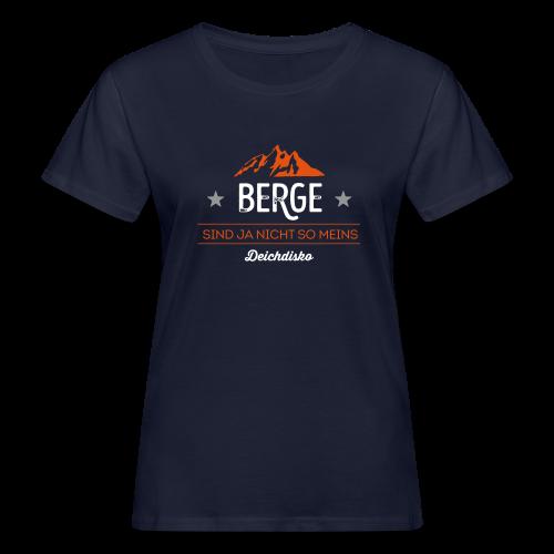 Deichdisko Bio-T-Shirt Berge sind ja nicht so meins - Frauen Bio-T-Shirt
