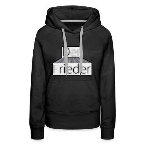 DerFrieder Frauen-Shirt - Women's Premium Hoodie