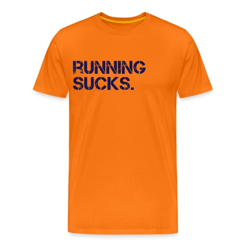 Running Sucks - Orange/Navy - Männer Premium T-Shirt
