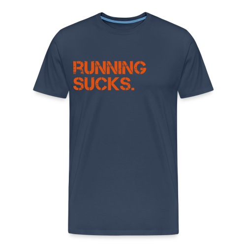 Running Sucks - Navy/Orange - Männer Premium T-Shirt