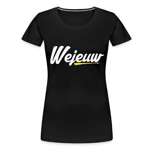 Wejeuw-Shirt - Vrouwen Premium T-shirt