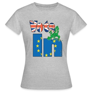 Vote In EU referendum - Women's T-Shirt