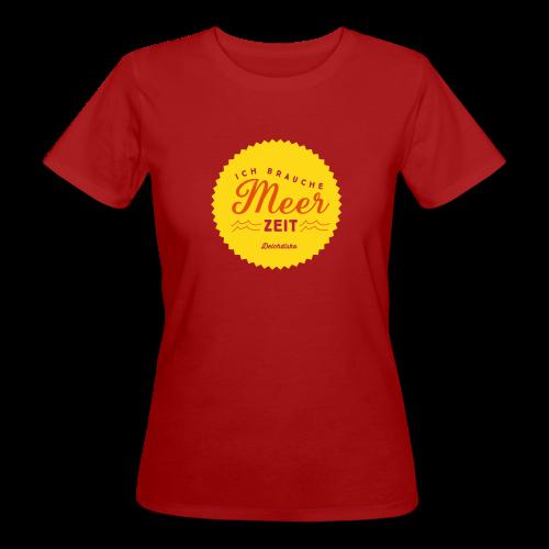 Deichdisko Bio-T-Shirt Ich brauche Meer Zeit! - Frauen Bio-T-Shirt