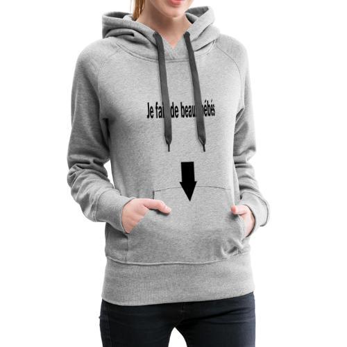 beaux bébés - Sweat-shirt à capuche Premium pour femmes