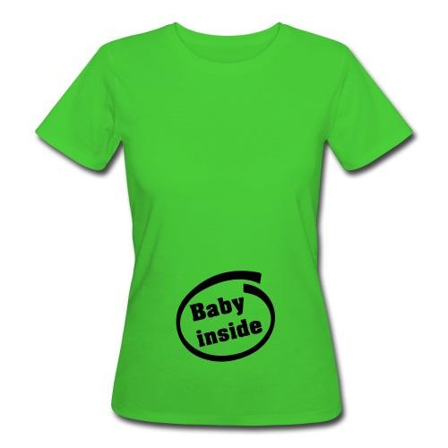 Baby Inside - T-shirt bio Femme