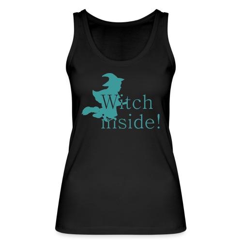 Witch inside! - Frauen Bio Tank Top von Stanley & Stella