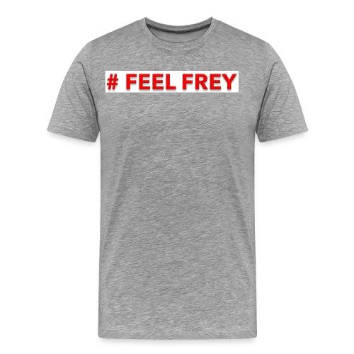 FEEL FREY T-Shirt Premium - Männer Premium T-Shirt