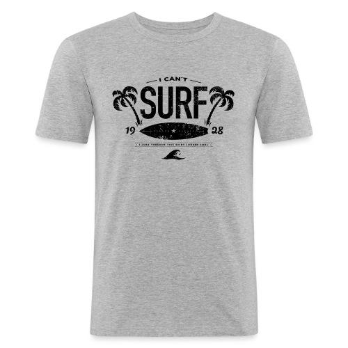 I can't surf mannen slimfit - slim fit T-shirt