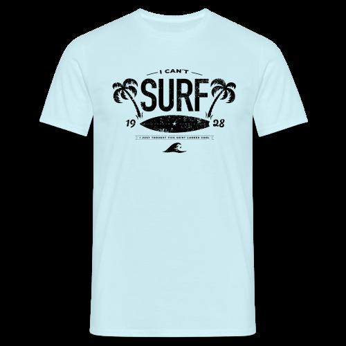 I can't surf mannen t-shirt - Mannen T-shirt