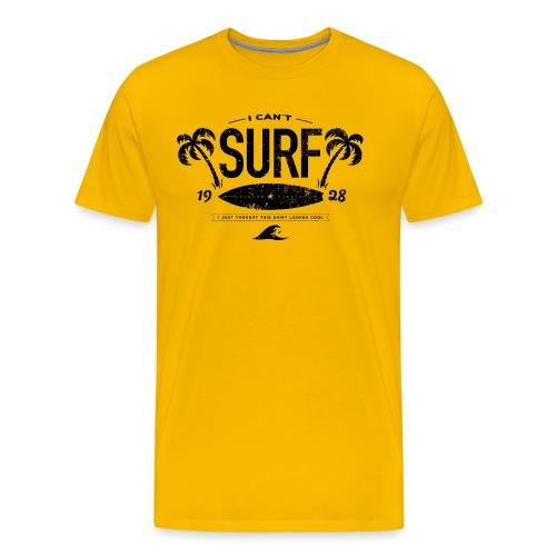 I can't surf mannen premium - Mannen Premium T-shirt