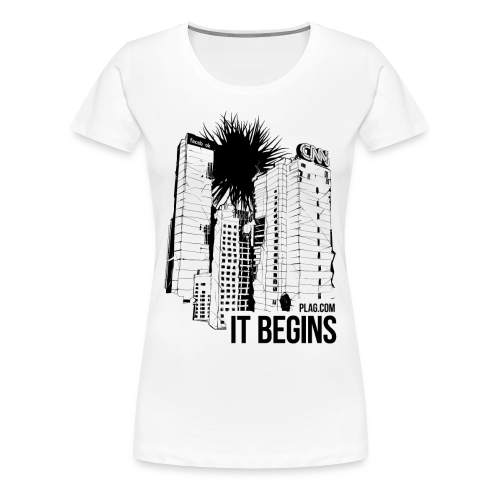 It begins - Women's Premium T-Shirt