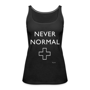 Never Normal - Women's Premium Tank Top