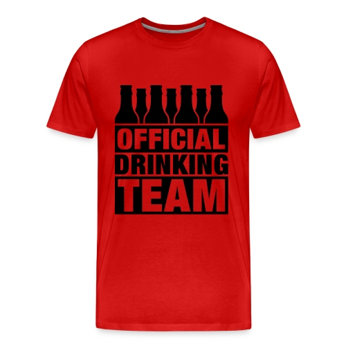 Official drinking team tee. - Men's Premium T-Shirt
