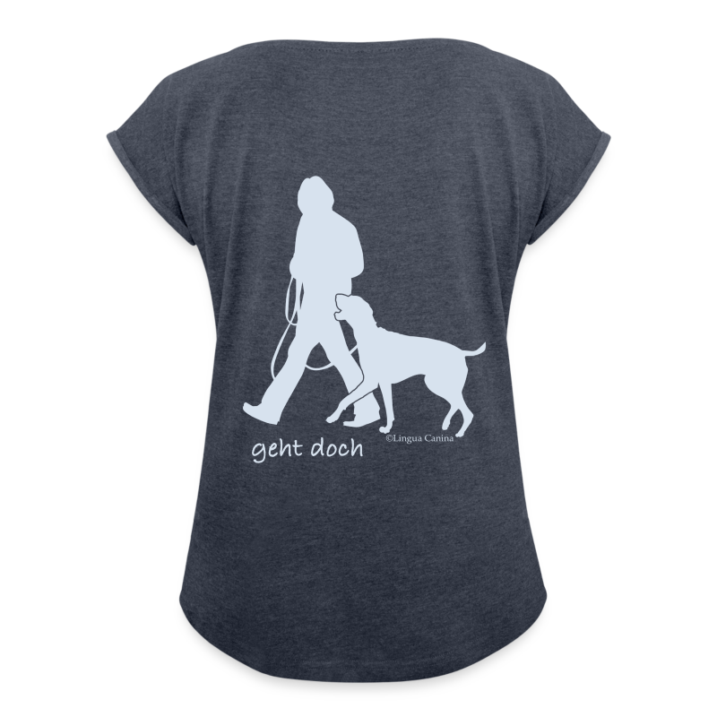 geht doch DA-Shirt - Frauen T-Shirt mit gerollten Ärmeln