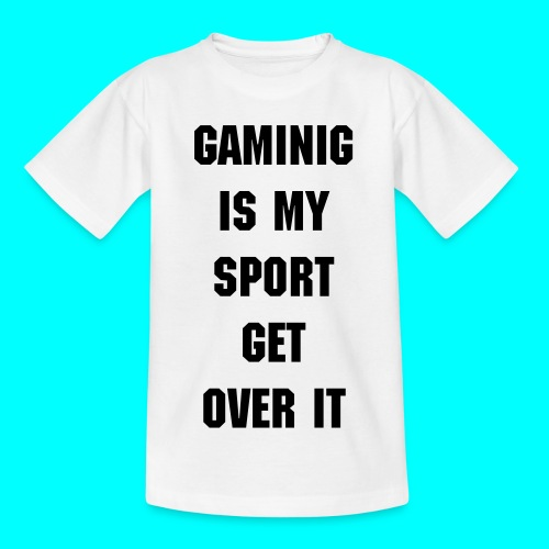 GAMING IS MY SPORT t-shirt - Teenager-T-shirt