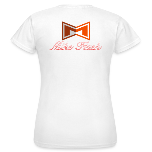 Mike Flash Shirt Woman - Frauen T-Shirt