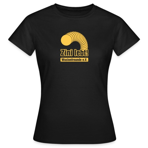 Zini lebt! - Girls - Frauen T-Shirt