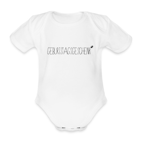 Geburtstagsgeschenk - Baby Bio-Kurzarm-Body
