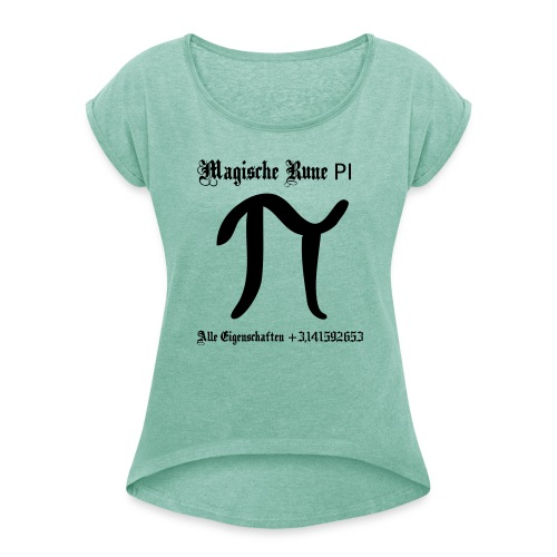 Rune Pi Nerd T-Shirt - Frauen T-Shirt mit gerollten Ärmeln