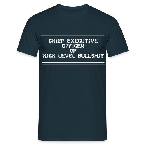 CEO of Bullshit Männer T-Shirt - Männer T-Shirt