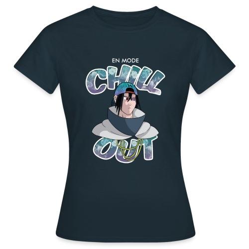 En Mode Chill Out - Sasuke - T-shirt Femme