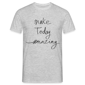 Make today - T-shirt Homme