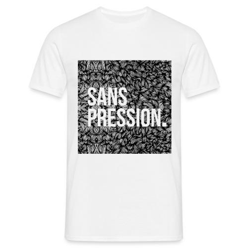 T-Shirt Homme Sans Pression - T-shirt Homme