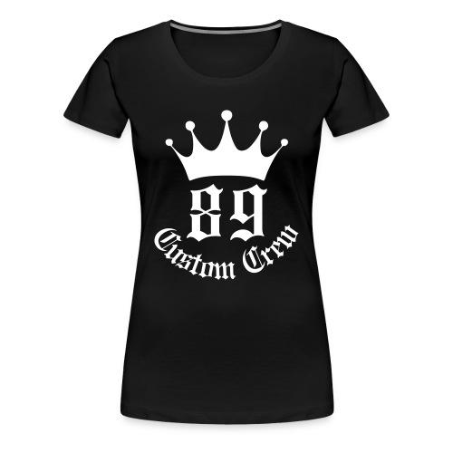 89 Custom Crew Damen - Frauen Premium T-Shirt