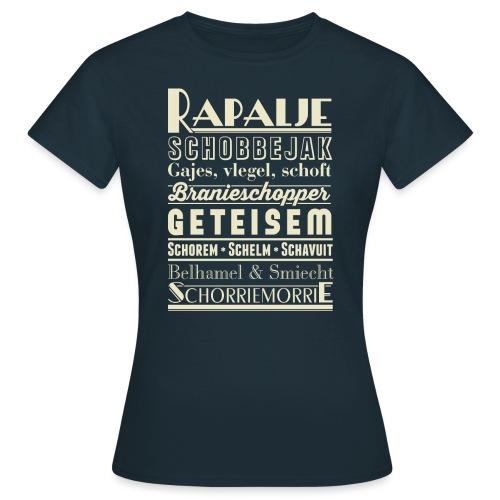 Rapalje vrouwen t-shirt - Vrouwen T-shirt