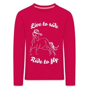 Live to ride, Kinderlangarmshirt - Kinder Premium Langarmshirt