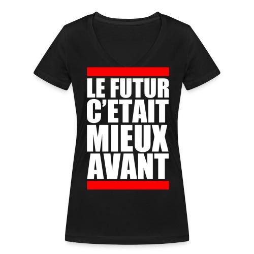 Le Futur c'était mieux avant - T-shirt bio col V Stanley & Stella Femme